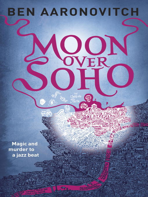 Title details for Moon Over Soho by Ben Aaronovitch - Wait list
